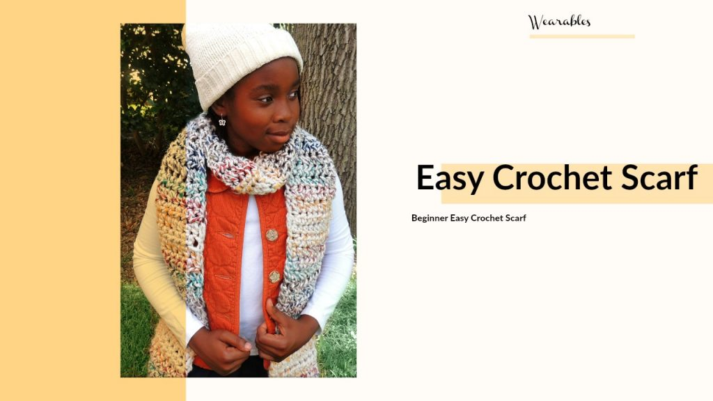 Easy Crochet Scarf