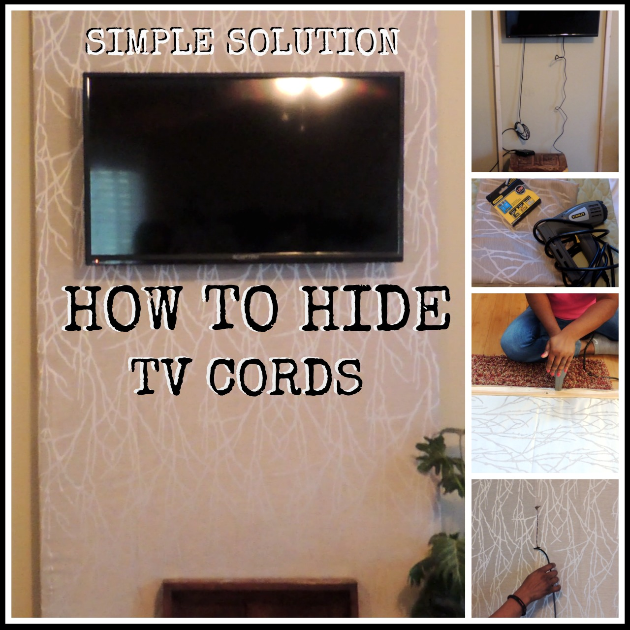 Simple Solution To Hide Tv Cords Less Than 10 Ahselanne