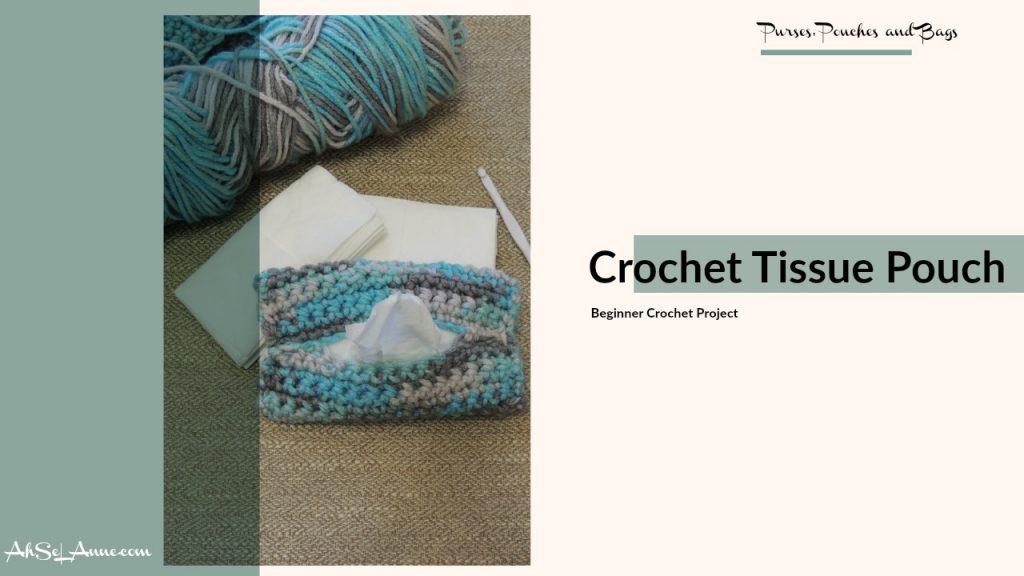 Crochet Tissue Pouch