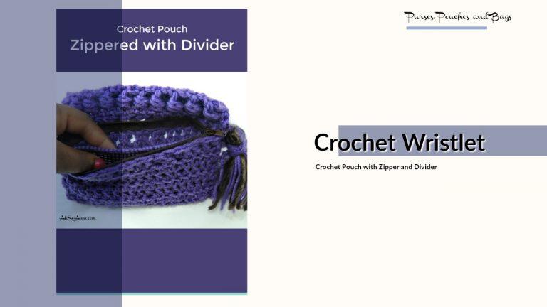 Crochet Zipper Pouch with Divider